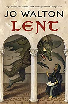 Lent by Jo Walton science fiction and fantasy book and audiobook reviews