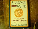 Seasons of the Mind, Rosenthal, Norman E., 0898620910