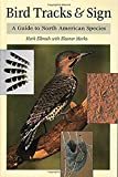 img - for Bird Tracks & Sign : A Guide to North American Species book / textbook / text book
