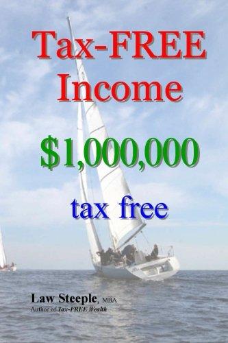 Tax-FREE Income: $1,000,000 tax free pdf epub