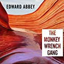 The Monkey Wrench Gang Audiobook by Edward Abbey Narrated by Michael Kramer