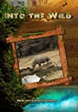 Into the Wild: Water and Animal Ecosystems by John Ross