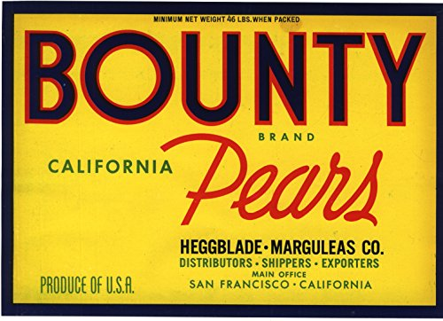 - Bounty California Pears - VINTAGE FRUIT CRATE LABEL