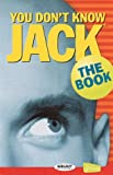 You Don't Know Jack: The Book by Jellyvision (1998-10-05)