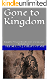"Gone to Kingdom: Being the  Personal Recollections of a Missouri Bushwacker  A Memoir of the Amerian Civil War in the Border States by Ezra ""Blackie""Douglas"