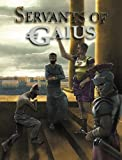 Servants of Gaius : Roman RPG, Brendan Davis, 0984102663