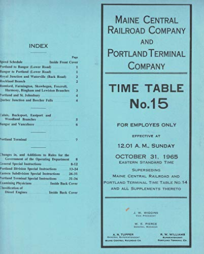 Maine Central Railroad Co and Portland Terminal Co Employee Time Table No. 15 October 31, 1965