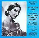 Verdi: Highlights from Trovatore and Aida by Maria Callas, Ebe Stigani, Giulietta Simionato (2001-06-26)