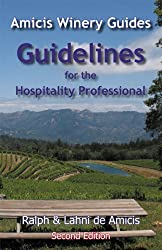 Amicis Winery Guides: Guidelines for the Hospitality Professional (travel, profession, career, wine)