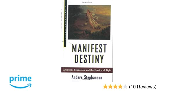 examples of manifest destiny in american history