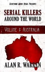 Serial Killers Around the World: Volume 1 Australia
