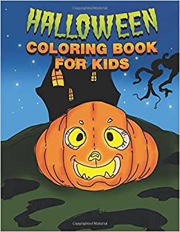 cb3fb39498 Halloween Coloring Book for Kids  Happy Halloween Activity Book for  Toddlers