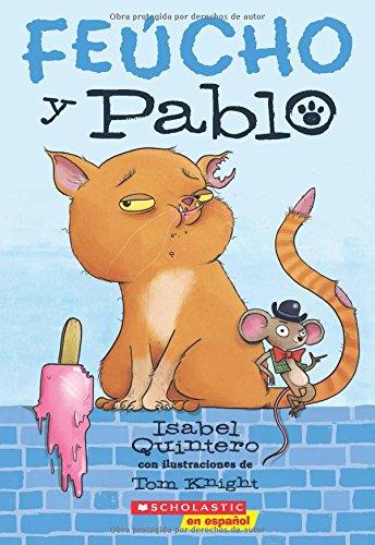 Feucho y Pablo (Spanish Edition)