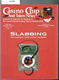img - for Casino Chip And Token News: Volume 12, #3, Summer Issue, 1999 book / textbook / text book