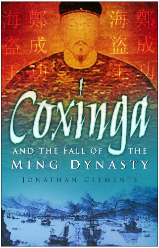 Amazon coxinga and the fall of the ming dynasty ebook coxinga and the fall of the ming dynasty by clements jonathan fandeluxe Gallery