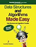 Data Structures and Algorithms Made Easy : Data Structure and Algorithmic Puzzles, Karumanchi, Narasimha, 0615459811