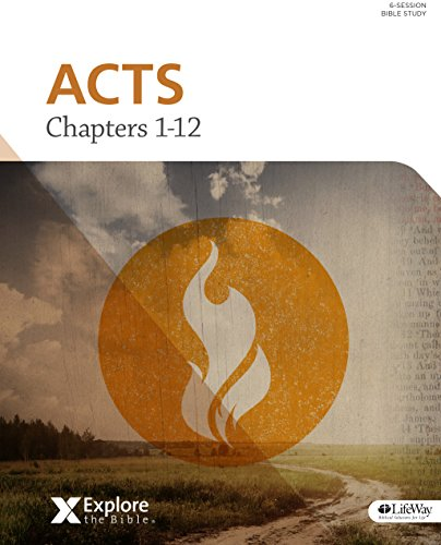 Explore the Bible: Acts Chapters 1–12 Bible Study Book