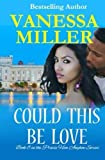 Could This Be Love (Praise Him Anyhow Series) (Volume 8)