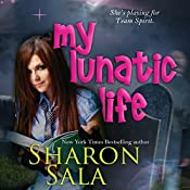 My Lunatic Life | Sharon Sala