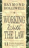 Working with the Law, Raymond Holliwell, 0875168086