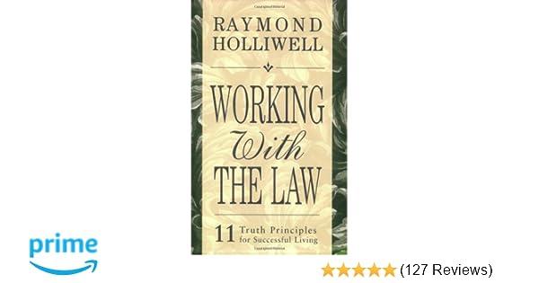 Working with the law raymond holliwell 9780875168081 amazon working with the law raymond holliwell 9780875168081 amazon books fandeluxe Gallery