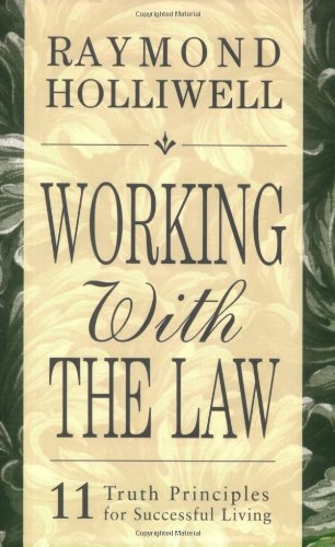 Working With The Law [Raymond Holliwell] (Tapa Blanda)
