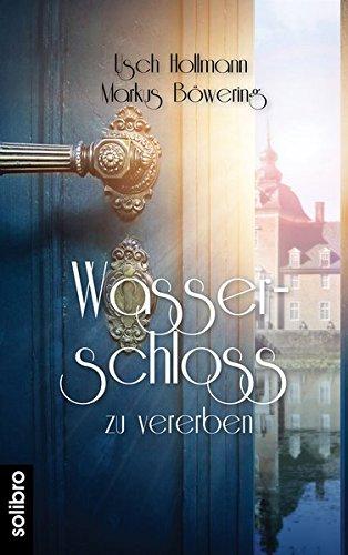 Wasserschloss zu vererben: Ein Münsterlandroman (cabrio)