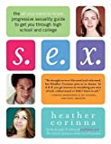 S.E.X.: The All-You-Need-To-Know Progressive