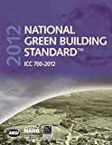 National Green Building Standard Icc 700-2012, International Code Council and National Association of Home Builders, 0867186976