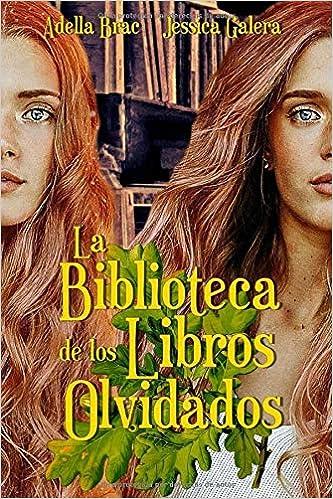 La biblioteca de los libros olvidados - Jessica Galera & Adella Brac 51cX6LE-klL._SX331_BO1,204,203,200_