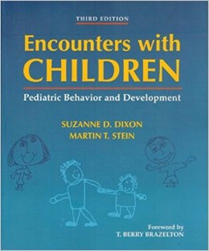 By Suzanne D. Dixon - Encounters With Children: Pediatric Behavior and Development: 3rd (third) Edition