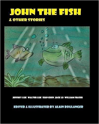 Book John The Fish & Other Stories by Boulanger, Alain, Yuen, Jeffrey, Yuen, Walter, Chen, Sean, L (2014)