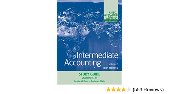 Intermediate accounting study guide volume 2 chapters 15 24 ifrs intermediate accounting study guide volume 2 chapters 15 24 ifrs edition donald e kieso jerry j weygandt terry d warfield 9780470613313 fandeluxe Choice Image