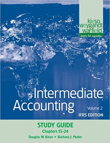 Intermediate accounting study guide volume 2 chapters 15 24 ifrs intermediate accounting study guide volume 2 chapters 15 24 ifrs edition donald e kieso jerry j weygandt terry d warfield 9780470613313 fandeluxe Gallery