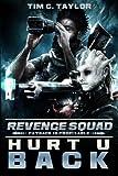 Hurt U Back (Revenge Squad) (Volume 2)