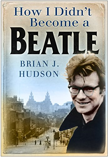 How I Didn't Become a Beatle: Liverpool in the 1950s and - Names 50s Popular