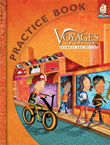 Voyages in English Grade 8 Practice Book (Voyages in English 2011)