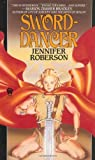 Sword-Dancer, Jennifer Roberson, 0886773768