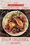 101 Low Cholesterol Recipes, Corinne T. Netzer, 0440504171