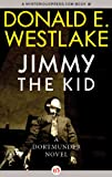 Image of Jimmy the Kid (The Dortmunder Novels Book 3)