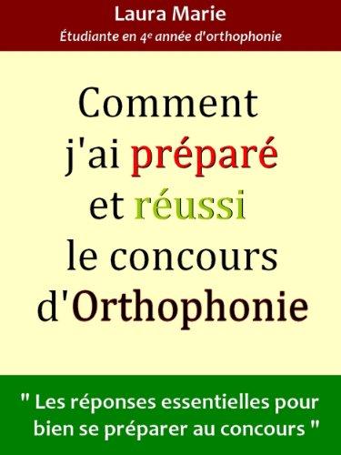 Comment j'ai préparé et réussi le concours d'orthophonie (French Edition)