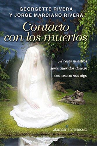 Portada del libro Contacto con los muertos de Georgette Rivera