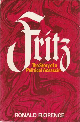 Fritz: the story of a political assassin