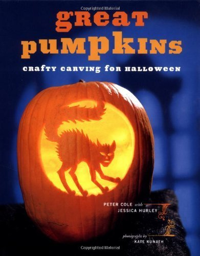 (Great Pumpkins: Crafty Carvings for Halloween by Peter Cole)