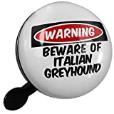 Small Bike Bell Beware of the Italian Greyhound Dog from Italy - NEONBLOND