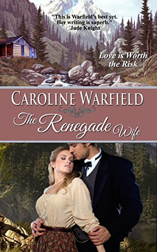 The Renegade Wife (Children of Empire Book 1) by [Warfield, Caroline]