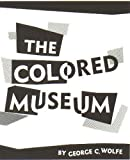 The Colored Museum, Wolfe, George, 0881450529