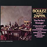 Boulez Conducts Zappa: The Perfect Stranger by Frank Zappa (1995-05-15)