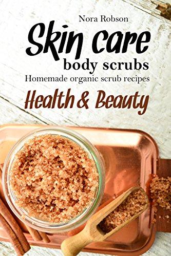 (Skin care: body scrubs. Homemade organic scrub recipes.: Health & Beauty.)