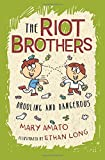 Drooling and Dangerous (The Riot Brothers)